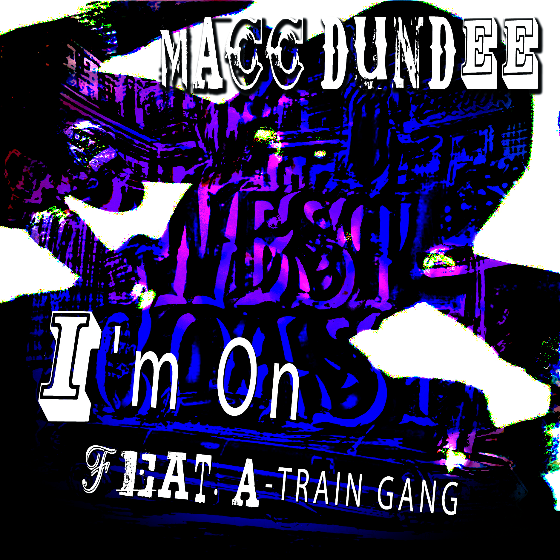 Macc Dundee – I'm On Feat. A-Train Gang